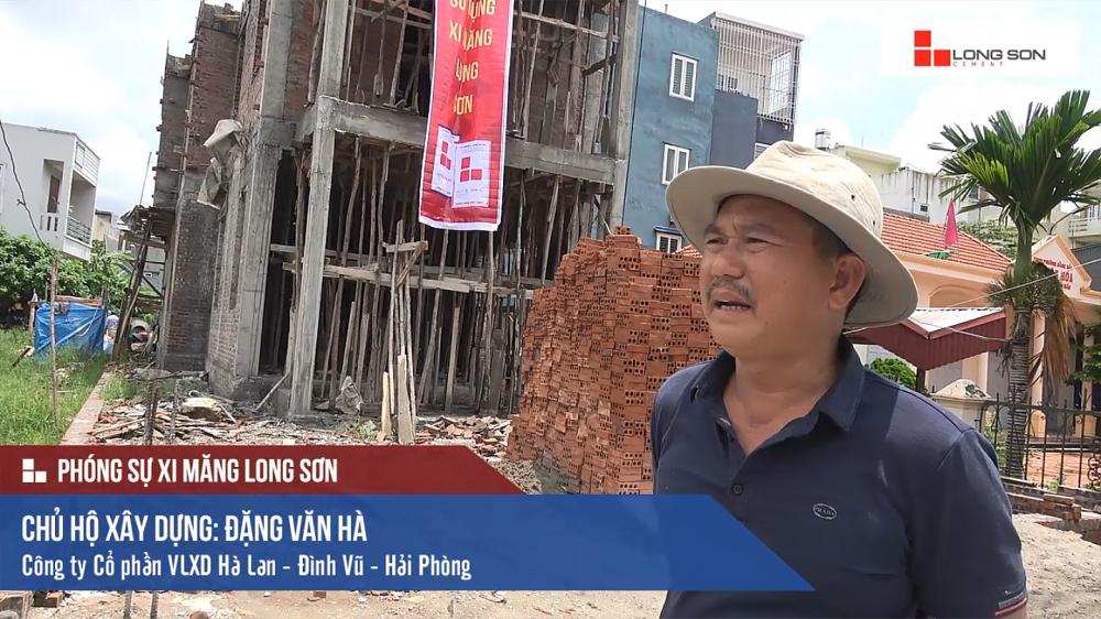 Phóng sự: Công trình sử dụng Xi măng Long Sơn tại Hải Phòng 20/07/2017