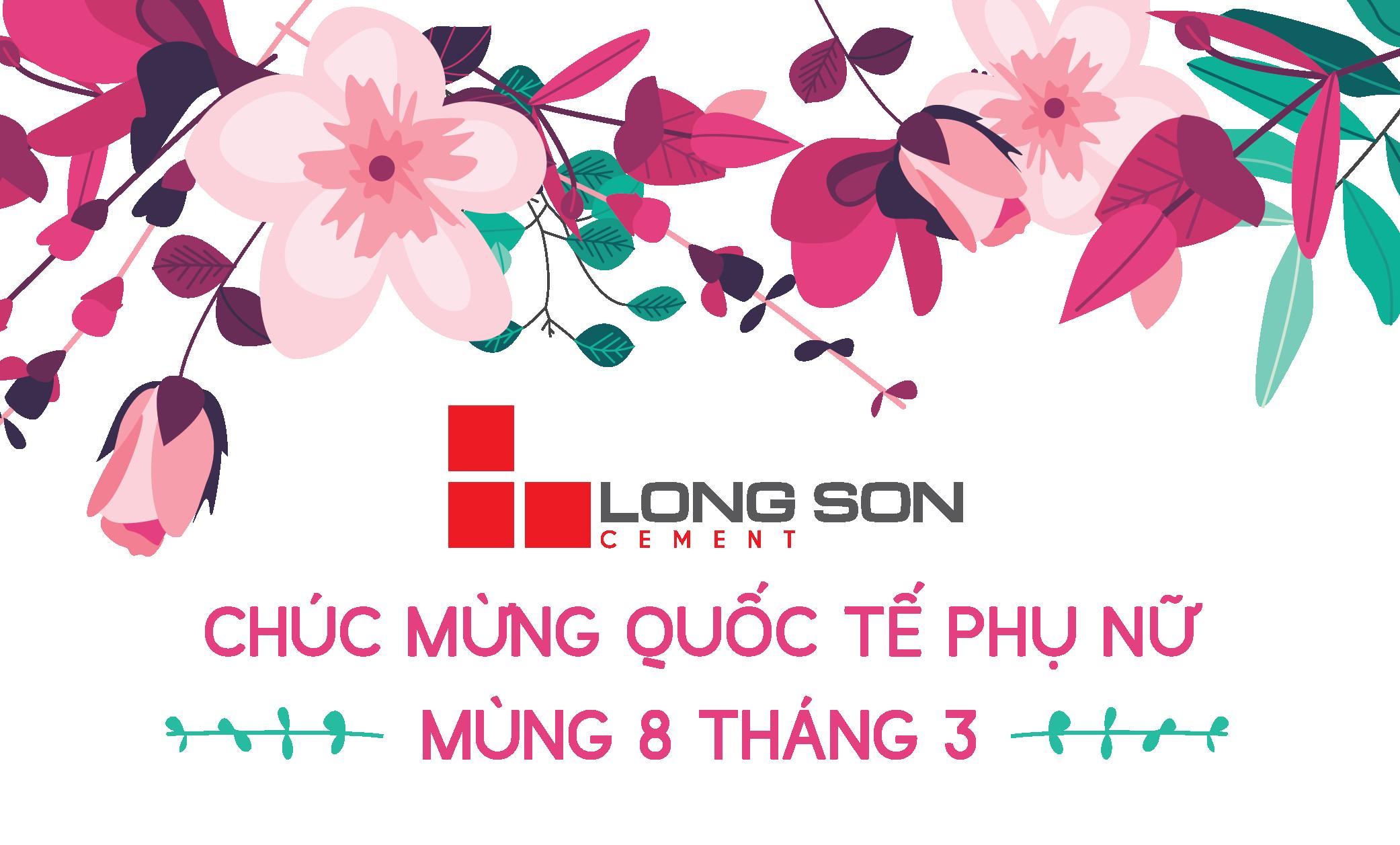 Xi măng Long Sơn – Chúc mừng ngày Quốc tế Phụ nữ 08/03.