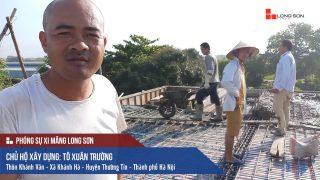 Phóng sự công trình sử dụng Xi măng Long Sơn tại Thường Tín, Hà Nội 18.05.2018