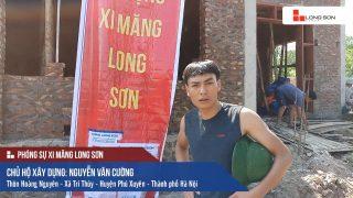 Phóng sự công trình sử dụng Xi măng Long Sơn tại Hà Nội 20.05.2018