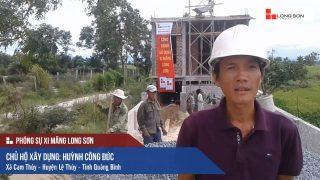 Phóng sự công trình sử dụng Xi măng Long Sơn tại Quảng Bình 12.06.2018