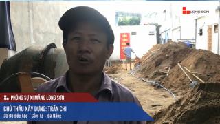 Phóng sự công trình sử dụng Xi măng Long Sơn tại Đà Nẵng ngày 22.09.2018