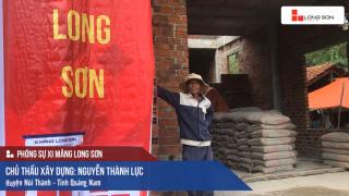 Phóng sự công trình sử dụng Xi măng Long Sơn tại Quảng Nam ngày 22.09.2018