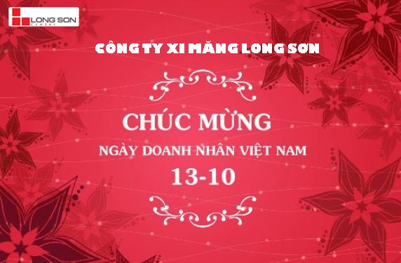 Công ty Xi măng Long Sơn – Chúc mừng ngày Doanh Nhân Việt Nam.