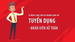 Nhà máy đóng bao Xi măng Long Sơn tại Long An – Thông báo tuyển dụng nhân viên Kế toán.