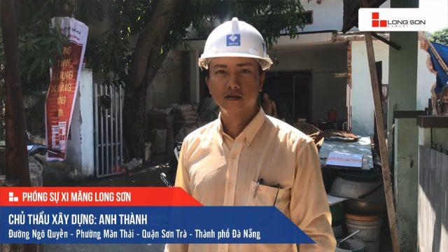 Phóng sự công trình sử dụng Xi măng Long Sơn tại Đà Nẵng 15.07.2019