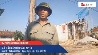 Phóng sự công trình sử dụng Xi măng Long Sơn tại Nghệ An 14.09.2019
