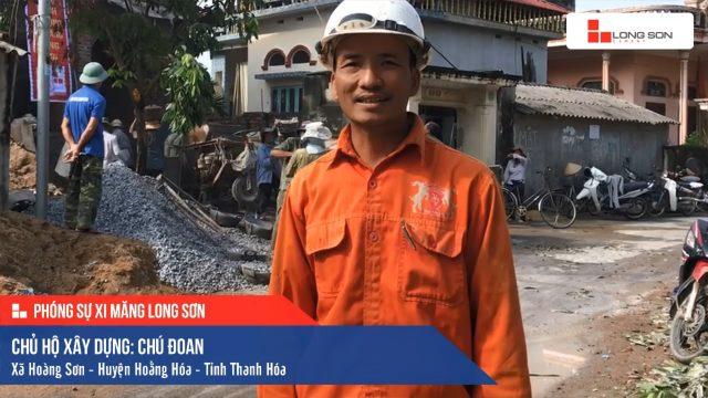 Phóng sự công trình sử dụng Xi măng Long Sơn tại Thanh Hóa 16.10.2019