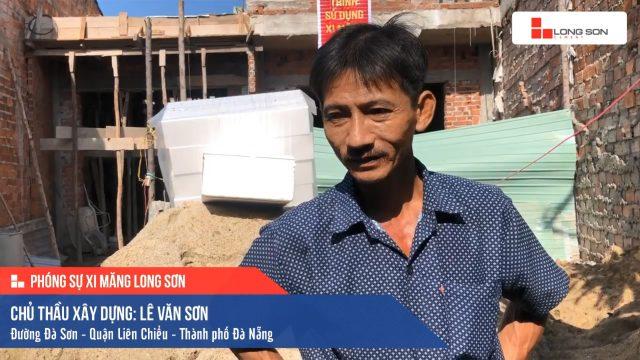 Phóng sự công trình sử dụng Xi măng Long Sơn tại Đà Nẵng 17.10.2019