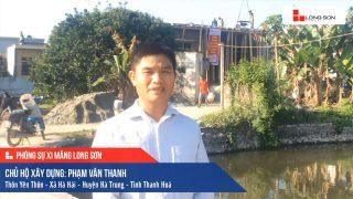 Phóng sự công trình sử dụng Xi măng Long Sơn tại Thanh Hóa 06.01.2020