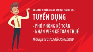 Xi măng Long Sơn : Tuyển dụng Phó Phòng kế toán & Kế toán thuế