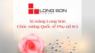 Công ty Xi măng Long Sơn – Chúc mừng ngày Quốc tế phụ nữ 8/3