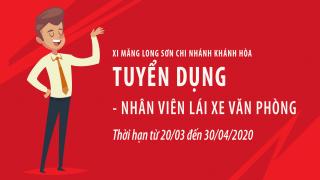 Thông báo: Tuyển dụng lái xe văn phòng – Xi măng Long Sơn chi nhánh Khánh Hòa