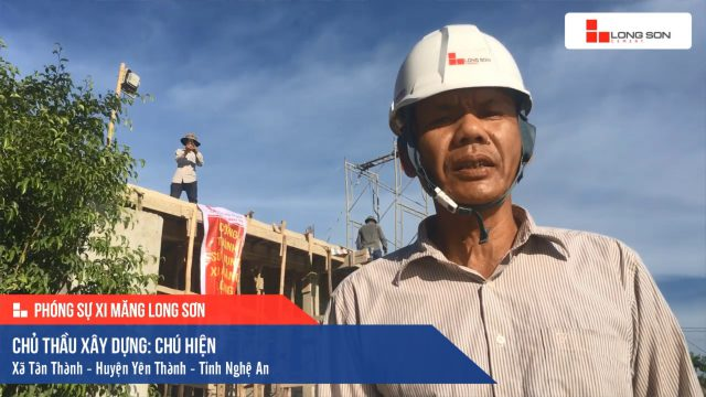Phóng sự công trình sử dụng Xi măng Long Sơn tại Nghệ An 08.07.2020