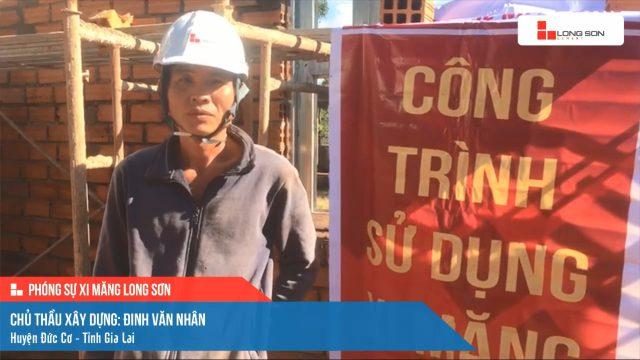 Phóng sự công trình sử dụng Xi măng Long Sơn tại Gia Lai 27.01.2021