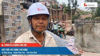 Phóng sự công trình sử dụng Xi măng Long Sơn tại Nam Định 24.01.2021.