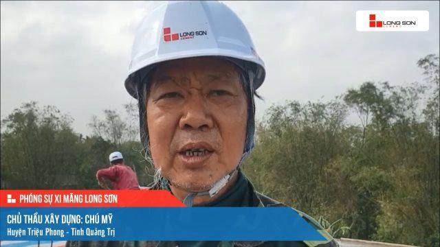 Phóng sự công trình sử dụng Xi măng Long Sơn tại Quảng Trị 30.01.2021