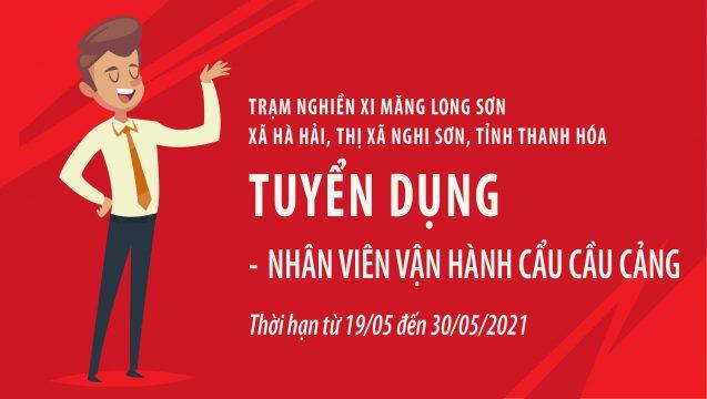 Trạm nghiền Xi măng Long Sơn – Thông báo tuyển dụng Nhân viên vận hành cẩu cầu cảng.