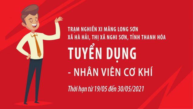 Trạm nghiền Xi măng Long Sơn – Thông báo tuyển dụng Nhân viên cơ khí.