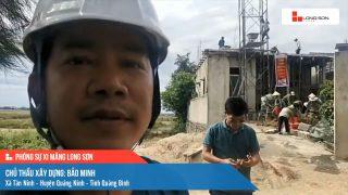 Phóng sự công trình sử dụng Xi măng Long Sơn tại Quảng Bình 08.06.2021