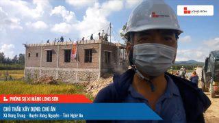 Phóng sự công trình sử dụng xi măng Long Sơn tại Nghệ An ngày 22/09/2021