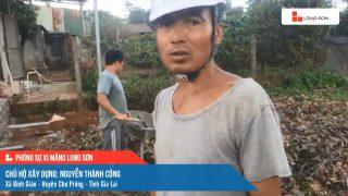 Phóng sự công trình sử dụng xi măng Long Sơn tại Gia Lai ngày 22/10/2021