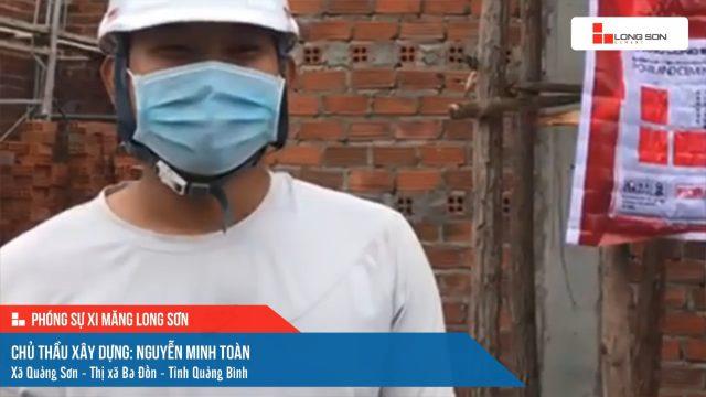 Phóng sự công trình sử dụng Xi măng Long Sơn tại Quảng Bình ngày 25/10/2021